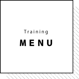 Training MENU